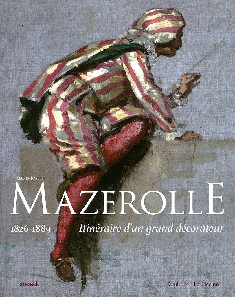 Mazerolle, itinéraire d'un grand décorateur